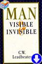 Чарлз Ледбитер «Человек видимый и невидимый»