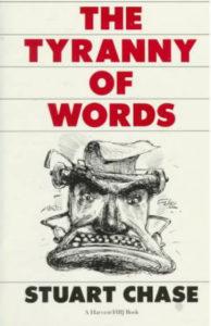 Стюарт Чейз «Тирания Слов»